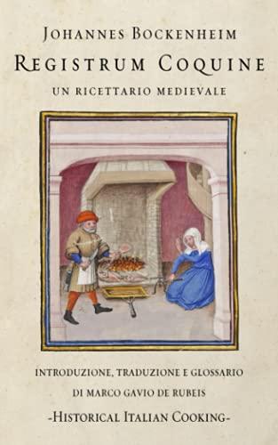 Registrum Coquine: Un ricettario medievale