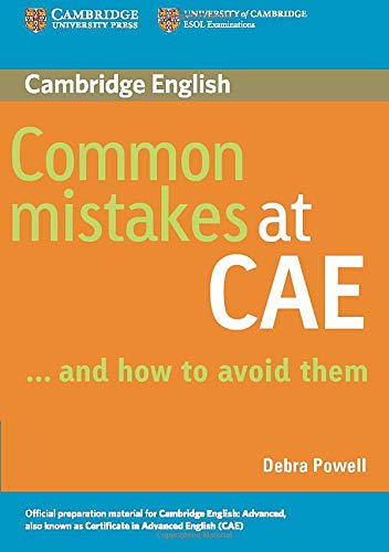 Common Mistakes at CAE… and How to Avoid Them.