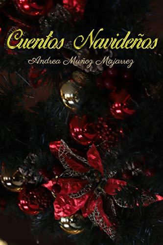 Cuentos navideños de Andrea Muñoz Majarrez