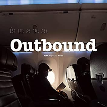 Outbound (feat. Crystal Hawes)