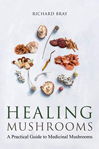 Medicinal Mushrooms: A Practical Guide to Healing Mushrooms (Urban Homesteading)