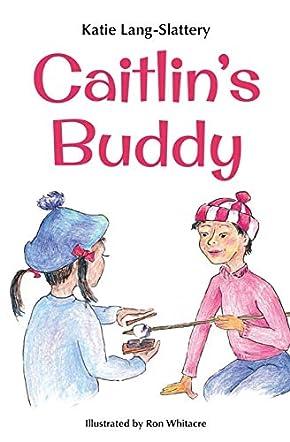 Caitlin's Buddy