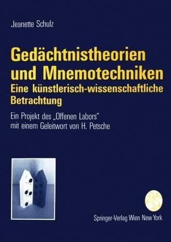 Ged????chtnistheorien und Mnemotechniken: Eine k????nstlerisch-wissenschaftliche Betrachtung (German Edition) by Jeanette Schulz (1994-11-30)