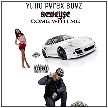 Come With Me (feat. NewLyfe)