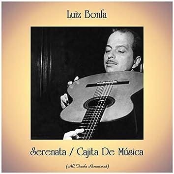 Serenata / Cajita De Música (Remastered 2019)