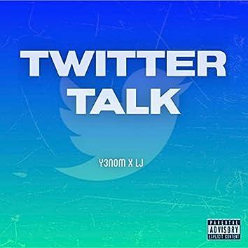 Twitter Talk (feat. Y3NOM)
