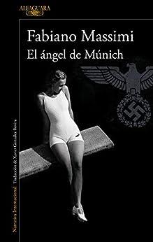 El ángel de Múnich PDF EPUB Gratis descargar completo