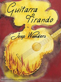 GUITARRA TIRANDO - arrangiert für Gitarre - mit CD [Noten / Sheetmusic] Komponist: WANDERS JOEP