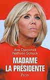 Madame la Présidente - Format Kindle - 12,99 €