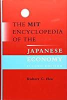 The MIT Encyclopedia of the Japanese Economy (The MIT Press)