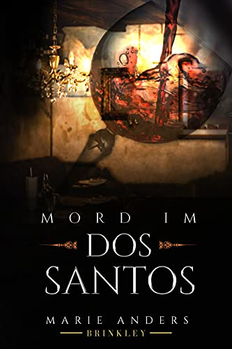 Front cover for the book Mord im Dos Santos by Marie Anders