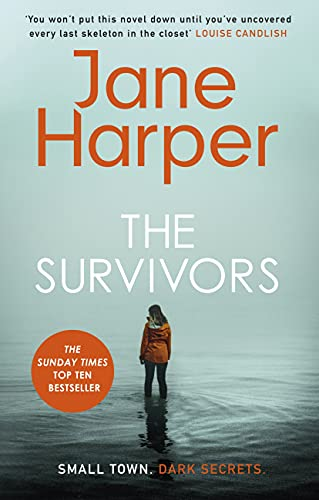 The Survivors: Small Town. Dark Secrets . . . by [Jane Harper]