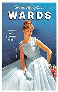 Advertising Post Card Montgomery Wards Spring and Summer 1960