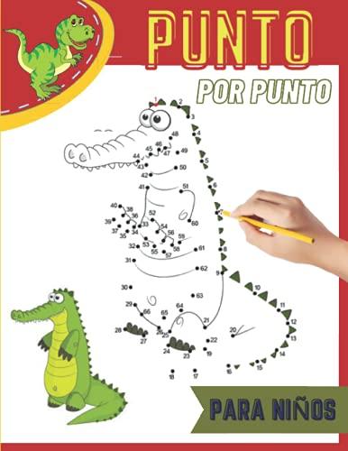 Punto por Punto para niños: Dinosaurios Une Los Puntos Libro De Colorear Para Niños de 4 a 8 años/mágico desafiantes y divertidos rompecabezas de ... para dibujar (Unir puntos para niños)