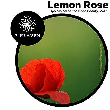 Lemon Rose - Spa Melodies For Inner Beauty, Vol. 2