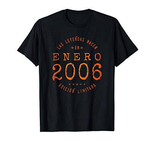 Las Leyendas nacen en Enero de 2006 - Regalo de 15 años Camiseta