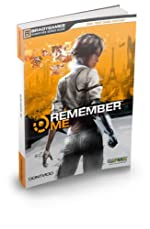 Remember Me Signature Series Strategy Guide de Doug Walsh