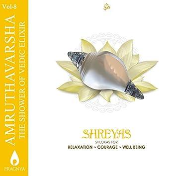 Amruthavarsha, Vol. 8 (Shreyas - Shlokas for Relaxation, Courage, Well Being)