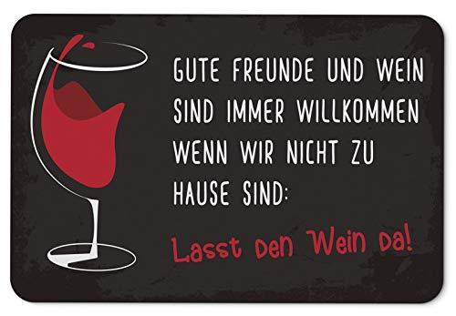 Tassenbrennerei Fußmatte mit Spruch Gute Freunde und Wein sind Immer Willkommen - Geschenk lustig - Weingeschenke