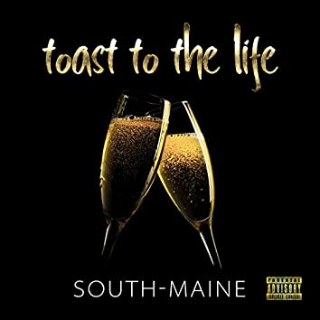 Toast to the Life