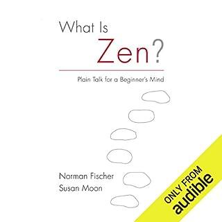 What Is Zen? audiobook cover art