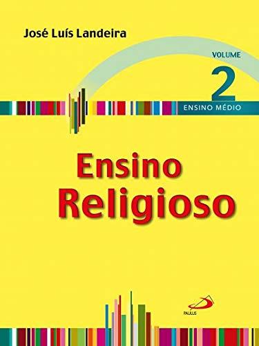 Ensino Religioso - Volume 2 - Ensino Médio