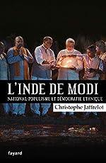 L'Inde de Modi - National-populisme et démocratie ethnique de Christophe Jaffrelot