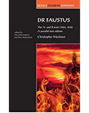 Dr Faustus: The A- and B- texts (1604, 1616) (Revels Student Editions)