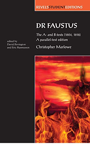 Dr Faustus: The A- and B- texts (16…