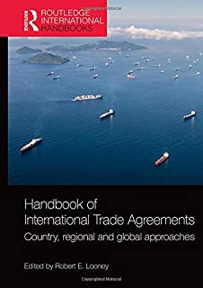 Handbook of International Trade Agreements: Country, regional and global approaches (Routledge International Handbooks)