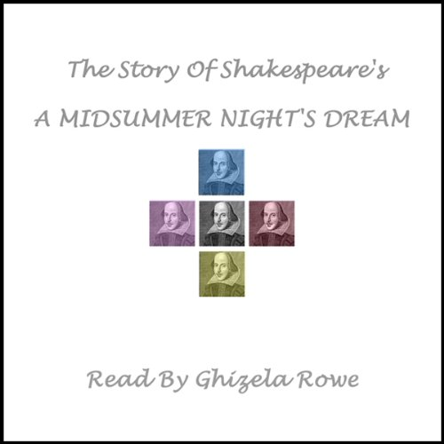 The Story of Shakespeare's A Midsummer Night's Dream audiobook cover art