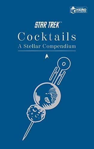 Star Trek Cocktails A Stellar Compendium product image