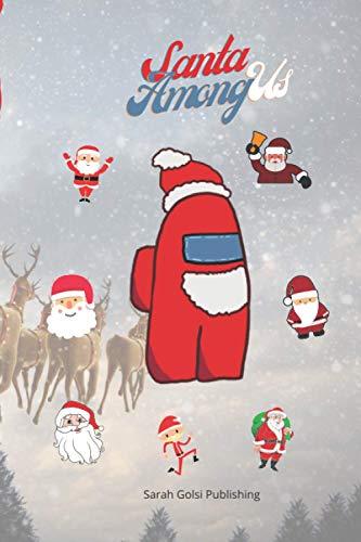 Santa among us: santa snow globe, We Are Santa, christmas, holidays and halloween love 6x9inch 100 pages