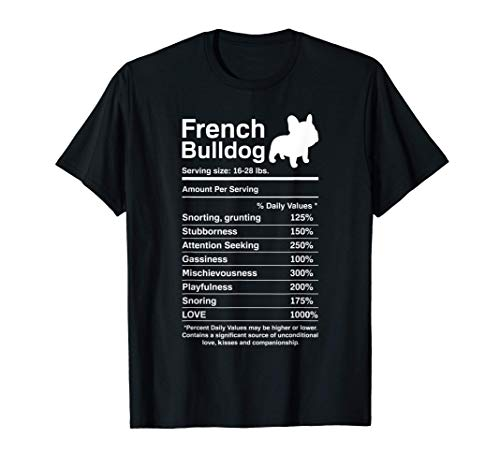French Bulldog Facts Nutrition Funny Frenchie Lover Gift T-Shirt