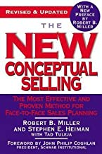 The New Conceptual Selling : The Most Effective and Proven Method for Face-To-Face Sales Planning (Paperback - Revised Ed.)--by Robert B. Miller [2005 Edition] ISBN: 9780446695183