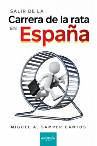 Salir de la carrera de la rata en España