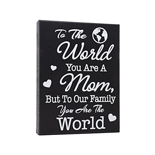 JennyGems To The World You Are A Mom, But To Our Family You Are The World | Wood Sign | Sentimental Mom Gifts | Plaque | Meaningful Gifts for Mom | Birthday Gift Ideas For Mom | Made in USA
