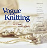 'Vogue Knitting': The Ultimate Knitting Book