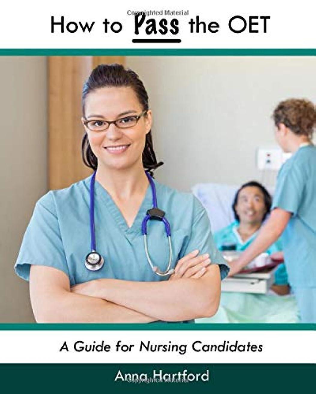 尾乳製品学部How to Pass the OET: A Guide for Nursing Candidates