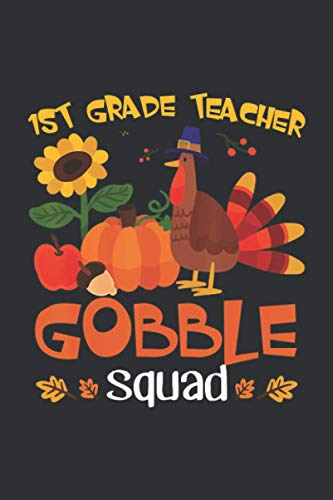 1st Grade Teacher Gobble Squad (Weekly Diabetes Record): Keep Track Of Blood Sugar | Insulin Dose | Grams Carb And Activity Log Book, Weekly Diabetes Record Notebook