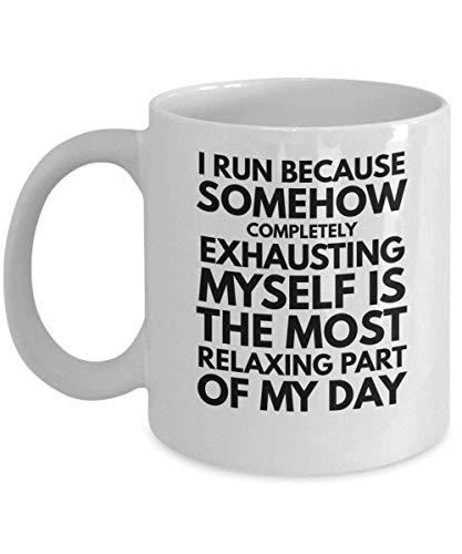 N\A Corro Porque de Alguna Manera agotarme por Completo es la Parte más Relajante de mi día Taza de Regalo Divertida del triatlón Ironman Atletas Mujeres Hombres