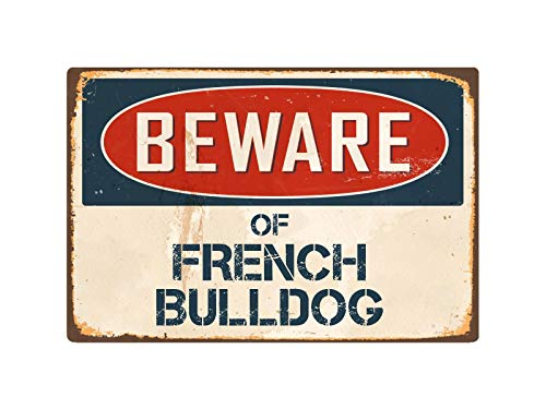 Beware of French Bulldog Sign Retro Safety Metal Signs for Yard, Farm, Fence, Home Wall Decor 12x18 inch