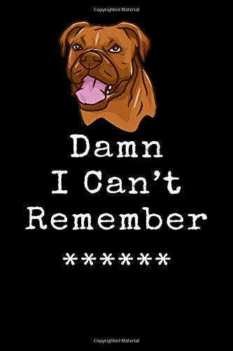Damn I Can't Remember, Boxer: Password Book Log & Internet Password Organizer, Alphabetical Password Book, Password Book and Notebook, Internet Password Logbook