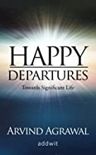 Happy Departures: Towards Significant Life