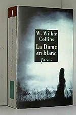 La Dame en blanc de Wilkie Collins