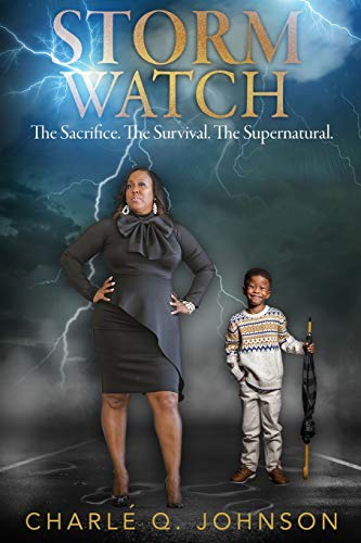 Storm Watch: The Sacrifice. The Survival. The Supernatural.