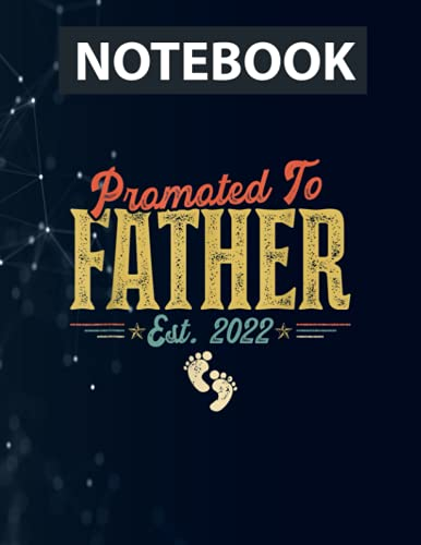 Promoted To Father Est 2022 Outfit New Father Father's Day Ruled Notebook - Back Pocket, Strong Twin-Wire Binding with Premium Paper, Perfect for School, Home & Office