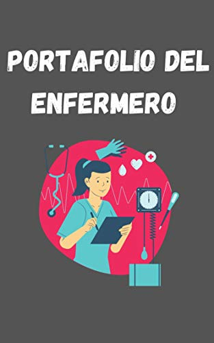 PORTAFOLIO DEL ENFERMERO (Spanish Edition)