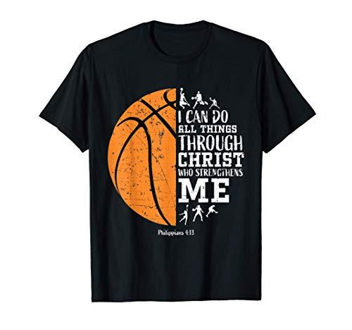 Christian Basketball Shirt I Can Do All Things Philippians T-Shirt