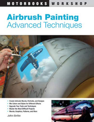 Airbrush Painting: Advanced Techniques